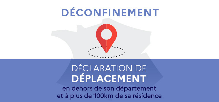 Declaration of travel outside its department and more than 100 km